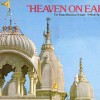 The Krishna-Balarama Temple — Heaven on Earth