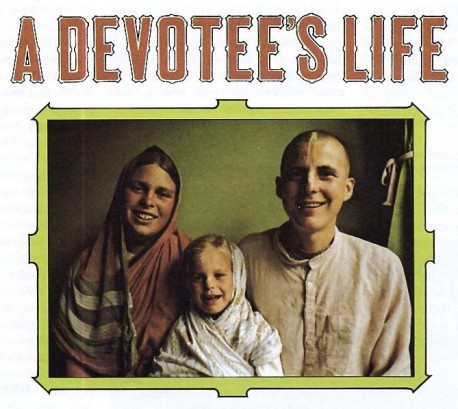 A Devotee's Life
