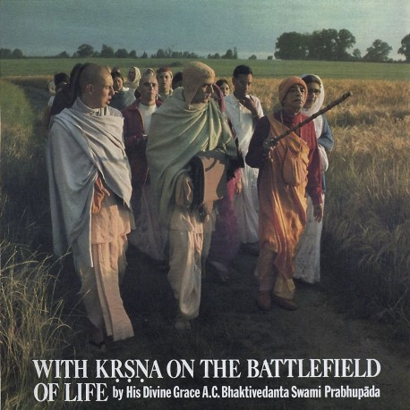 With Krishna on the Battlefield of Life -- Srila Prabhupada and devotees on a morning walk