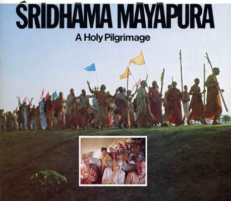 Sridhama Mayapura -- A Holy Pilgrimage