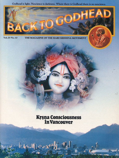 According to the Vedic literature, Krsna resides everywhere, even within each atom of His creation. Awareness of His presence, however, co mes only by the grace of His pure devotee.