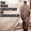 The Vedic Conception of Communism