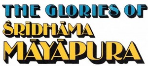 The Glories of Sridharma Mayapur