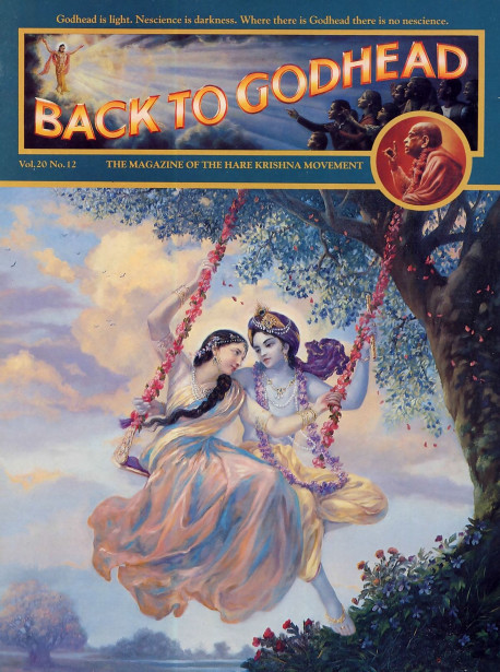 A window on the spiritual world: Lord Krsna, the Supreme Personality of Godhead, and Srimati Radharani, the personification of loving devotion to Him, display all-attractive, spiritual pastimes in Their eternal abode, Goloka Vrndavana. One who attains to that spiritual abode by rendering devotional service to Them never returns to this temporary world of death.