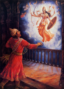 Krsna's sister, Yogamaya, foiling Kamsa's attempt to kill her, enters the sky and informs the demon that Krsna, who will kill him, has already been born somewhere else.